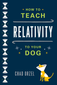 Cover of How to Teach Relativity to Your Dog